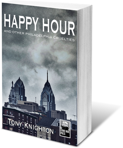 Happy Hour and other Philadelphia Cruelties